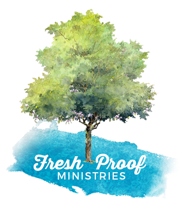 FreshProof Ministries
